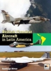 British Combat Aircraft in Latin America - Book