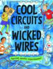 Cool Circuits and Wicked Wires - Book