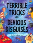 Terrible Tricks and Devious Disguises - Book