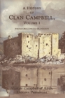 A History of Clan Campbell : From Origins to Flodden - Book