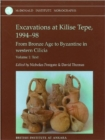 Excavations at Kilise Tepe, 1994-98 : From Bronze Age to Byzantine in Western Cilicia - Book