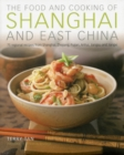 Food & Cooking of Shanghai & East China - Book