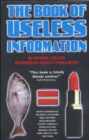 The Book of Useless Information : An Official Publication of the Useless Information Society - Book