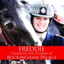 Freddie Changes the Guard at Buckingham Palace - Book