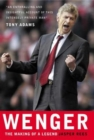 Wenger : the Making of a Legend - Book
