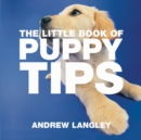 The Little Book of Puppy Tips - Book