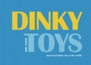 Dinky Toys : Much Loved Dinky Toys from the 1950s - Book