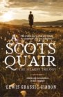 A Scots Quair : The Mearns Trilogy - Book
