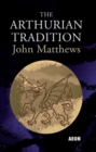 The Arthurian Tradition - Book