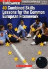 Timesaver: 40 Combined Skills Lessons for the Common European Framework with Audio CD - Book