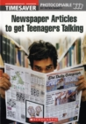 Newspaper Articles to Get Teenagers Talking - Book