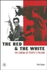 The Red and the White - The Cinema of People's Poland - Book
