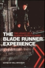 The Blade Runner Experience - The Legacy of a Science Fiction Classic - Book