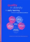 Quality in Diversity in Early Learning : A Framework for Early Childhood Practitioners - Book