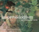 Impressionism, an Intimate View : Small French Paintings in the National Gallery of Art, Washington - Book