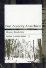Post-scarcity Anarchism - Book