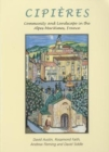 Cipieres : Landscape and Community in Alpes-Maritimes, France - Book