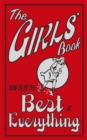 The Girls' Book : How to be the Best at Everything - Book