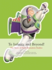 To Infinity and Beyond! : The story of Pixar Animation Studios - Book