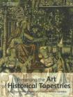 """Wroughte in Gold and Silk"" : Preserving the Art of Historic Tapestries - Book"