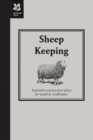 Sheep Keeping : Inspiration and practical advice for would-be smallholders - Book