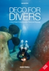 Deco for Divers : A Diver's Guide to Decompression Theory and Physiology - Book