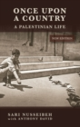 Once Upon A Country : A Palestinian Life - eBook