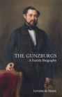 The Gunzburgs : A Family Biography - Book