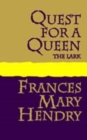 Quest for a Queen : the Lark - Book