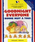 Goodnight Everyone : Bonne Nuit a Tous - Book