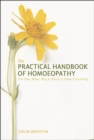 The Practical Handbook of Homoeopathy : The How, When, Why and Which of Home Prescribing - Book