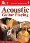 Acoustic Guitar Playing : Grade 1 - Book