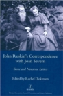 John Ruskin's Correspondence with Joan Severn : Sense and Nonsense Letters - Book