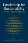 Leadership for Sustainability : An Action Research Approach - Book
