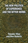 The New Politics of Experience and the Bitter Herbs - Book