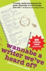 Wannabe A Writer We've Heard Of? - Book