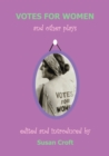 Votes for Women : and Other Plays - eBook