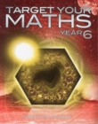Target Your Maths Year 6 : Year 6 - Book