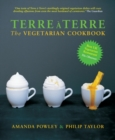 Terre a Terre : The Vegetarian Cookbook - Book