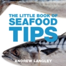 The Little Book of Seafood Tips - Book