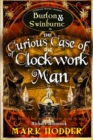 The Curious Case of the Clockwork Man - Book