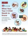 What Your Year 3 Child Needs to Know : Fundamentals of a Good Year 3 Education - Book