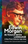 Edwin Morgan: In Touch With Language : A New Prose Collection 1950-2005 - Book