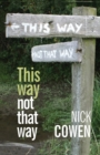 This Way not That Way - Book