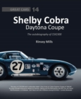 Shelby Cobra Daytona Coupe : The autobiography of CSX2300 - Book