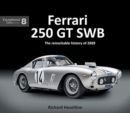 Ferrari 250 GT Swb : The Remarkable History of 2689 - Book