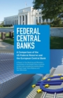 Federal Central Banks : A Comparison of the Us Federal Reserve and the European Central Bank - Book