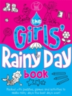 The Girls' Rainy Day Book - Book