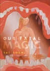 Our Fatal Magic - Book