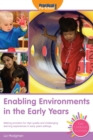 Enabling Environments in the Early Years : Making Provision for High Quality and Challenging Learning Experiences in Early Years Settings - Book